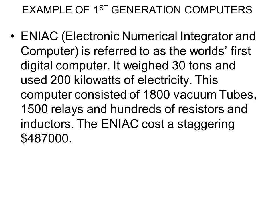 EXAMPLE OF 1ST GENERATION COMPUTERS