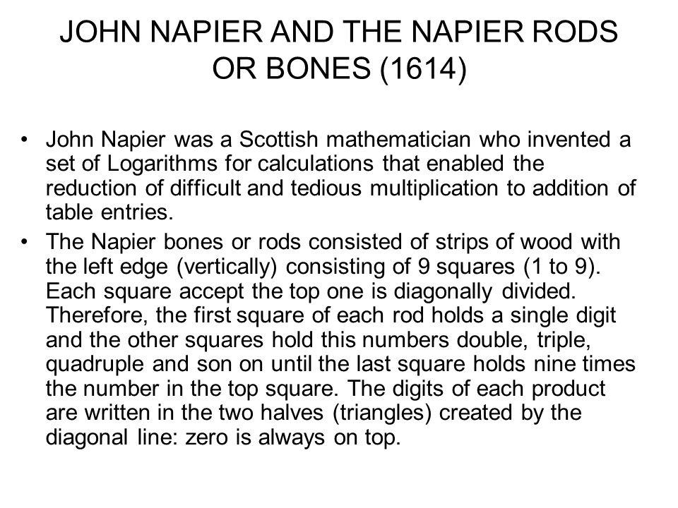 JOHN NAPIER AND THE NAPIER RODS OR BONES (1614)