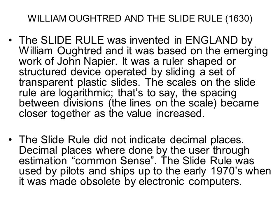 WILLIAM OUGHTRED AND THE SLIDE RULE (1630)