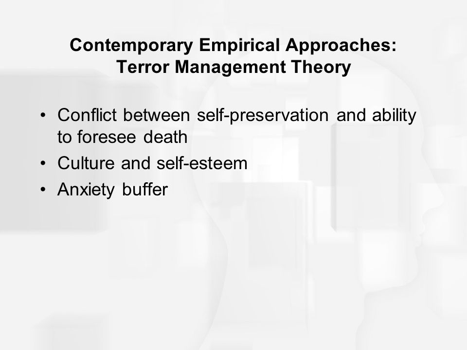 an overview of the terror management theory Tales from the crypt: on the role of death in life  an overview of the theory will be followed  cultural worldviews facilitate effective terror management.