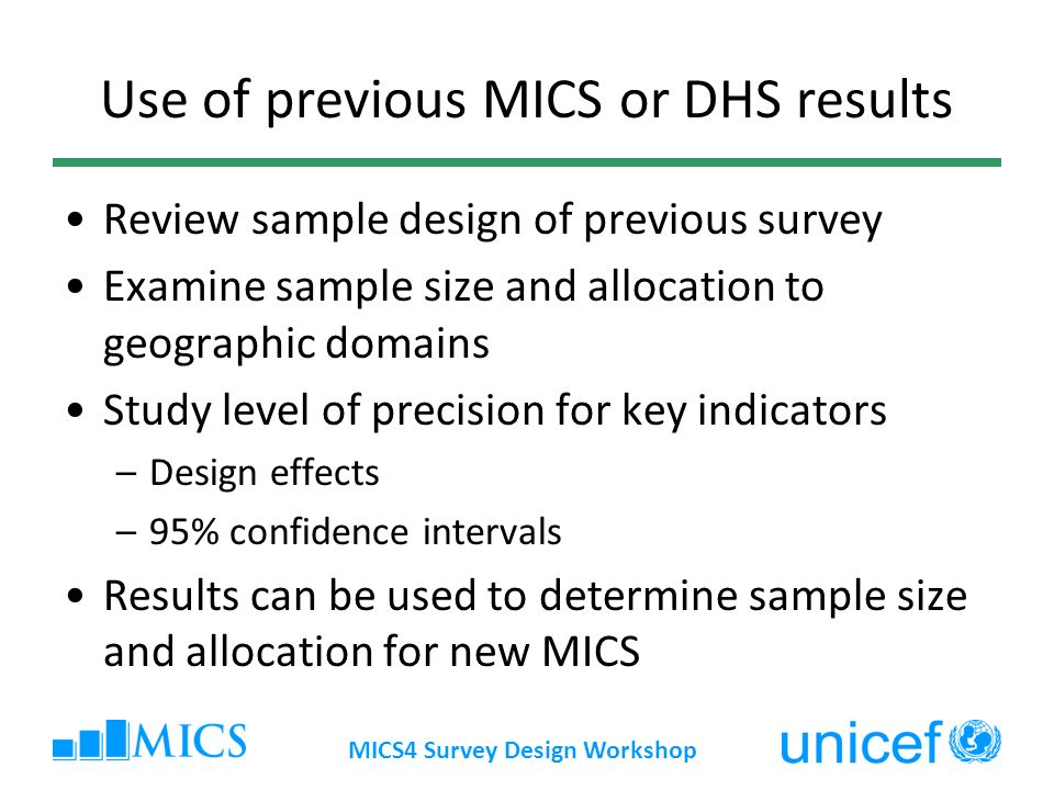 Use of previous MICS or DHS results