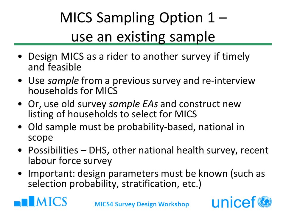 MICS Sampling Option 1 – use an existing sample