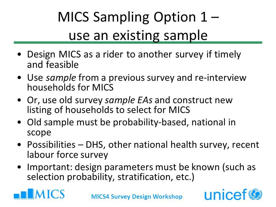 MICS Sampling Option 1 – use an existing sample