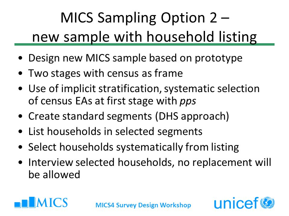 MICS Sampling Option 2 – new sample with household listing