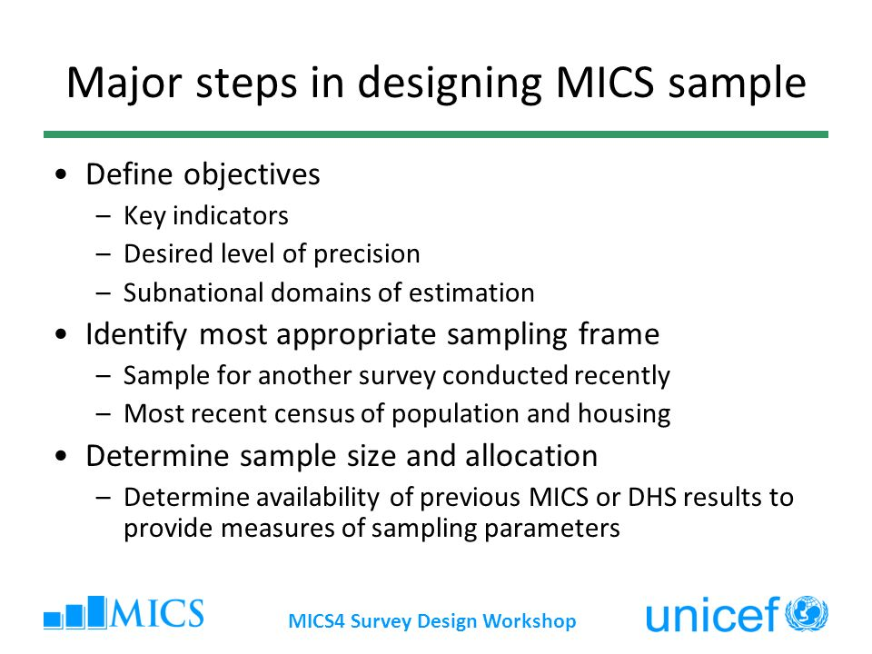 Major steps in designing MICS sample