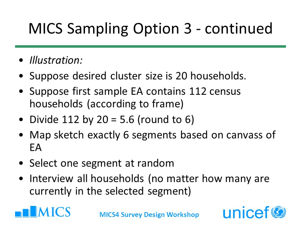 MICS Sampling Option 3 - continued