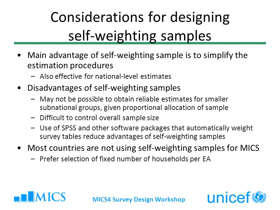Considerations for designing self-weighting samples