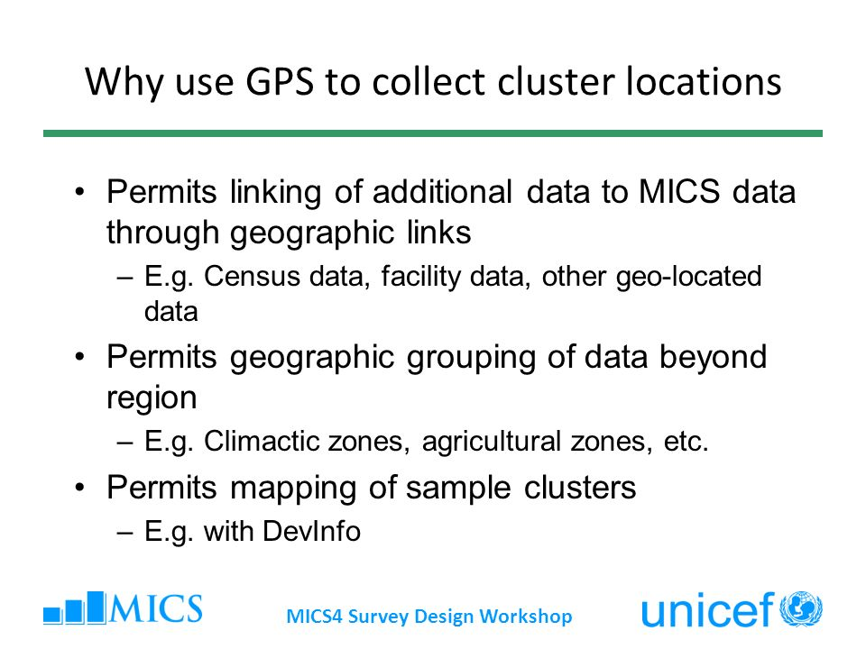 Why use GPS to collect cluster locations