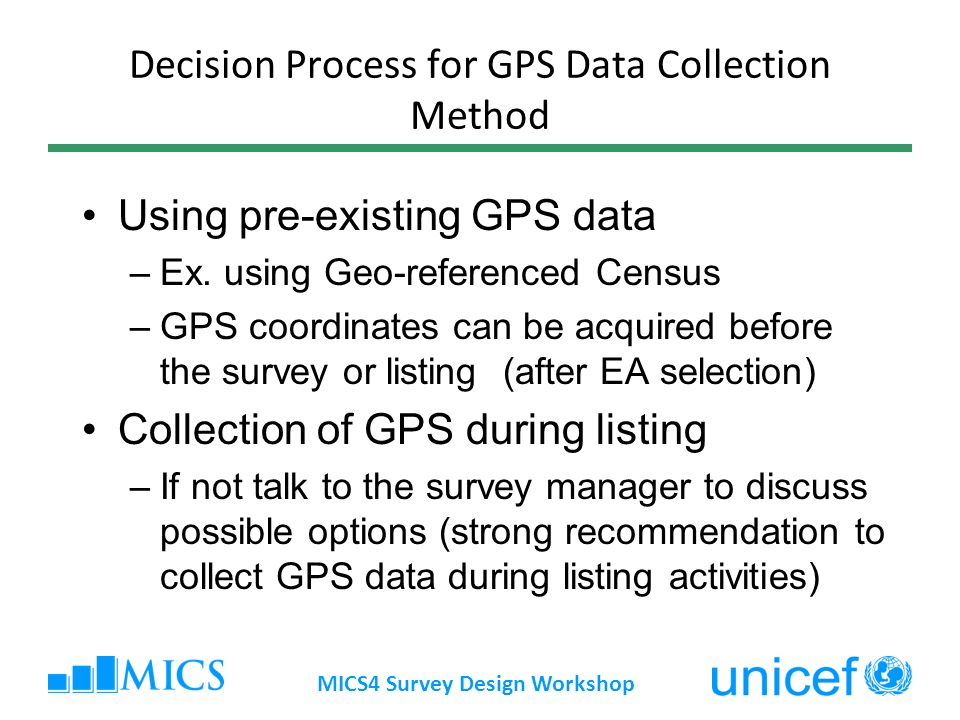 Decision Process for GPS Data Collection Method