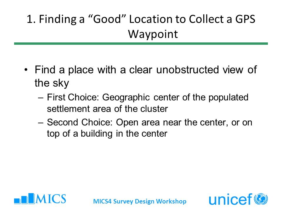 1. Finding a Good Location to Collect a GPS Waypoint