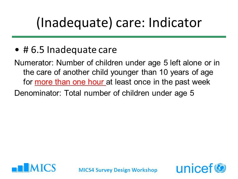 (Inadequate) care: Indicator