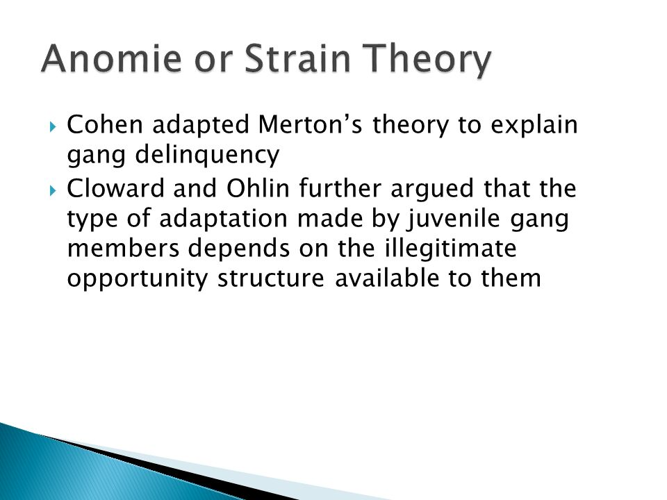 strain theory and gangs Strain theory  strain theory is a sociology and criminology theory developed in 1957  strain theory was tested following its  a theory of delinquent gangs.