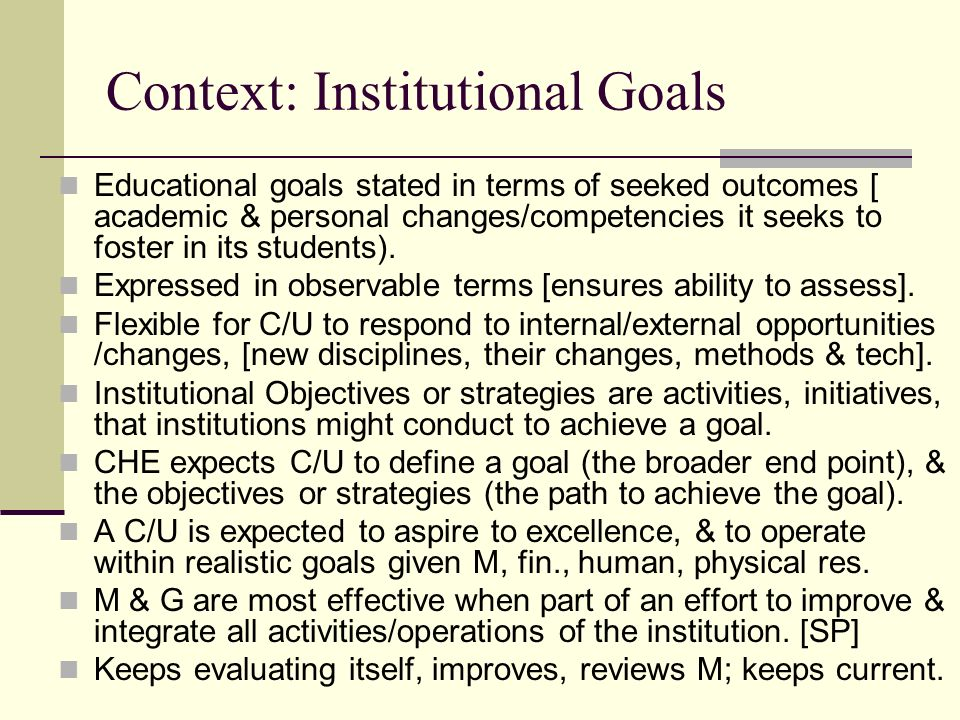 Context: Institutional Goals