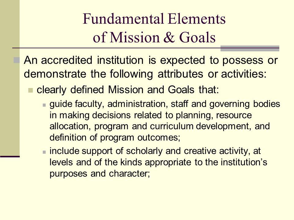 Fundamental Elements of Mission & Goals