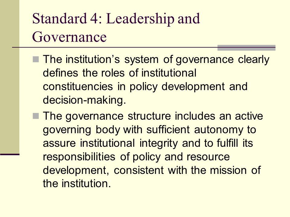 Standard 4: Leadership and Governance