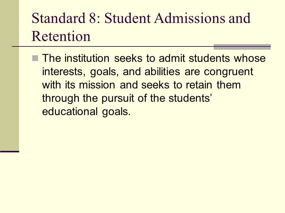 Standard 8: Student Admissions and Retention