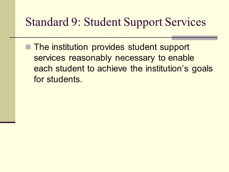 Standard 9: Student Support Services