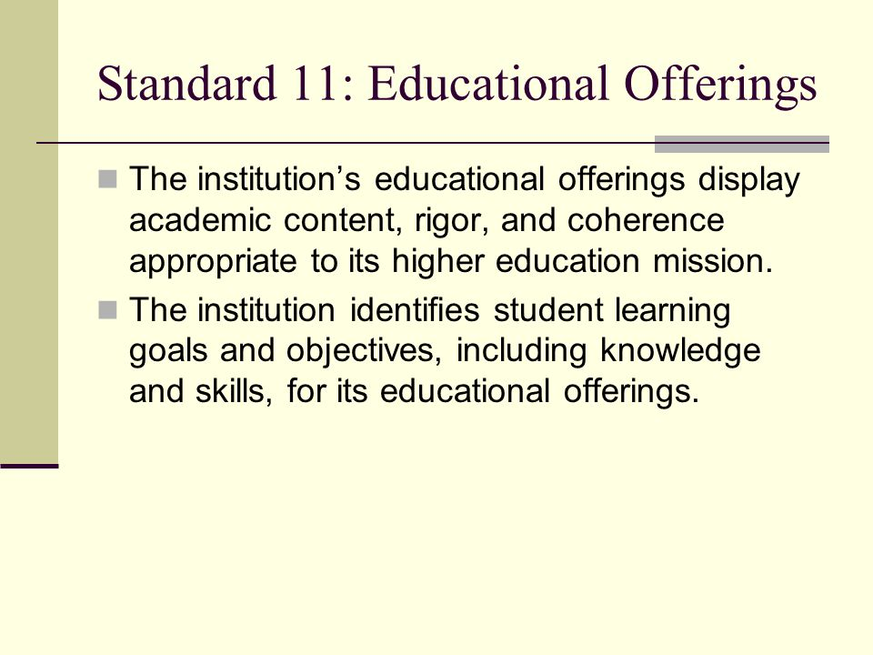 Standard 11: Educational Offerings