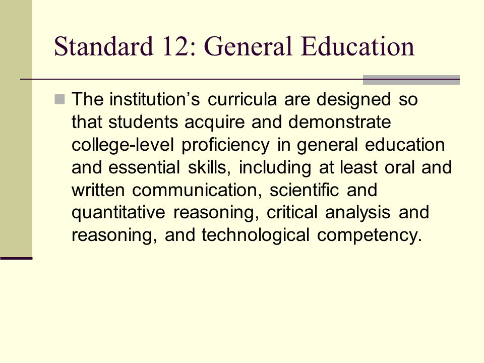 Standard 12: General Education