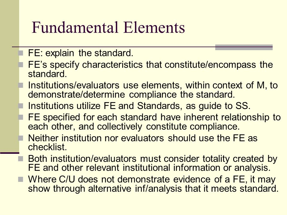 Fundamental Elements FE: explain the standard.