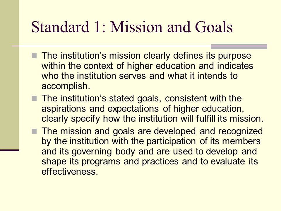 Standard 1: Mission and Goals