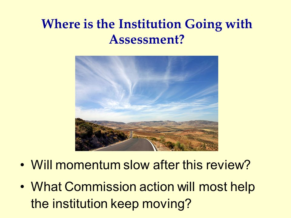 Where is the Institution Going with Assessment