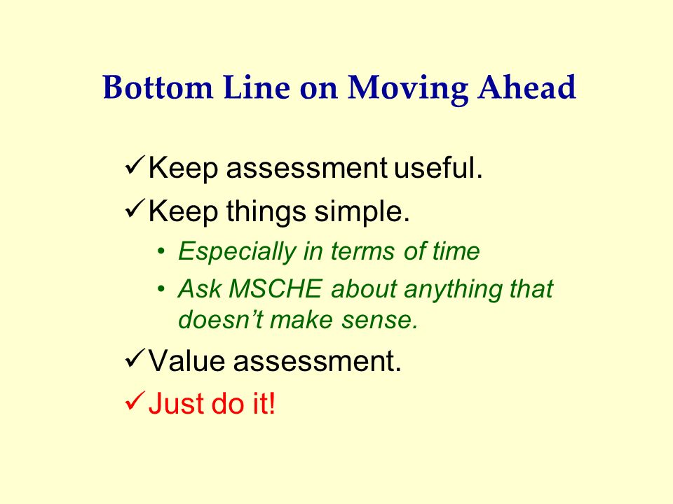 Bottom Line on Moving Ahead