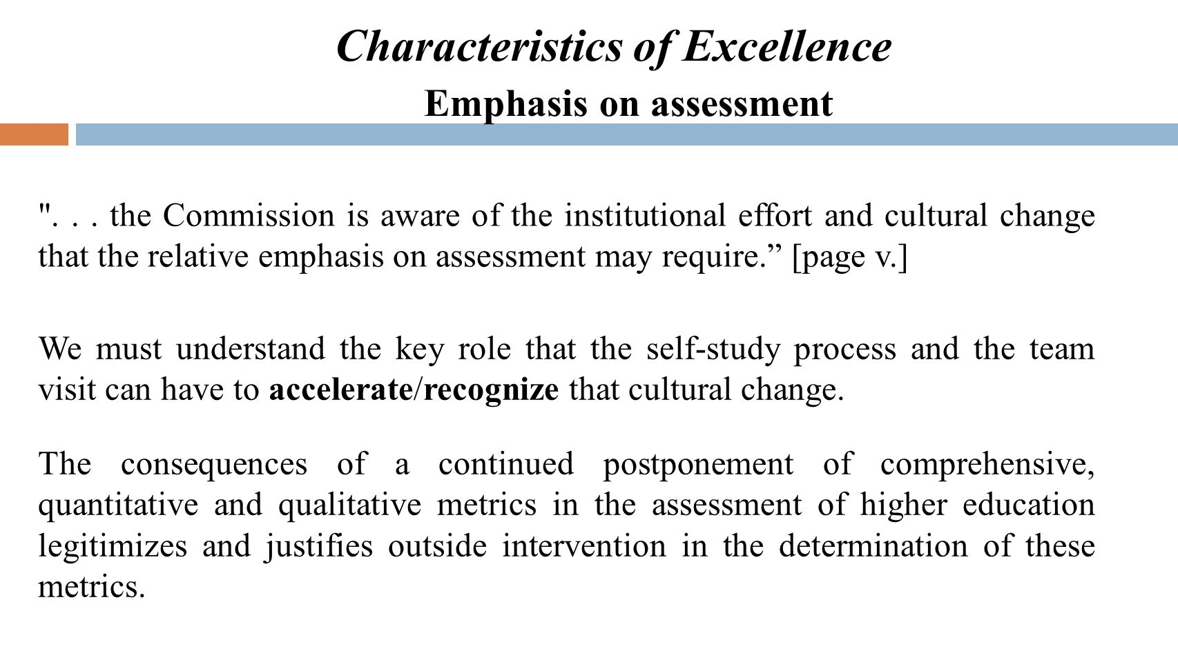 Characteristics of Excellence Emphasis on assessment