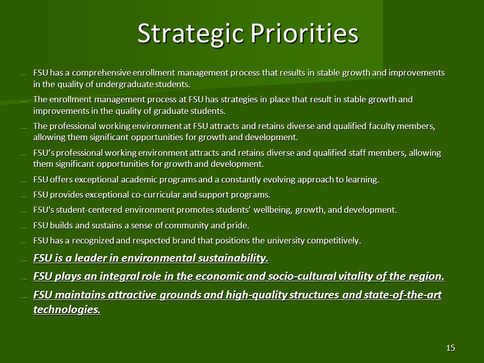 Strategic Priorities FSU is a leader in environmental sustainability.