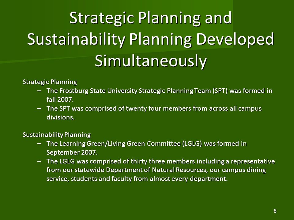 Strategic Planning and Sustainability Planning Developed Simultaneously