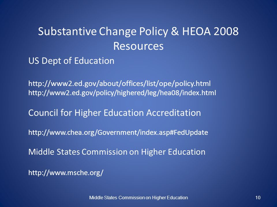 Substantive Change Policy & HEOA 2008 Resources