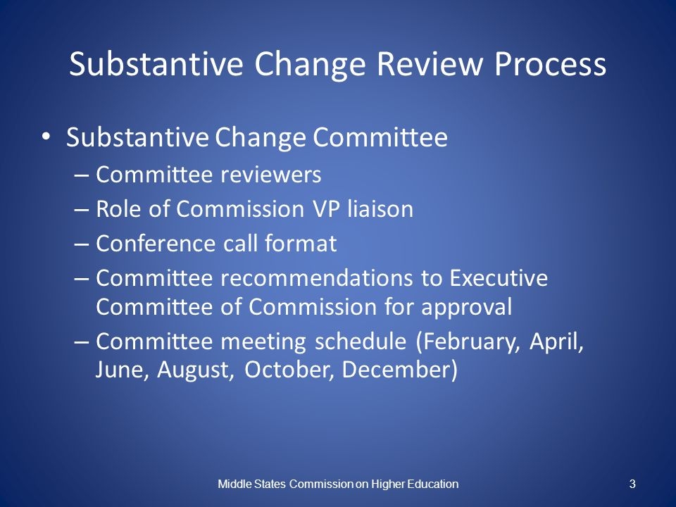 Substantive Change Review Process