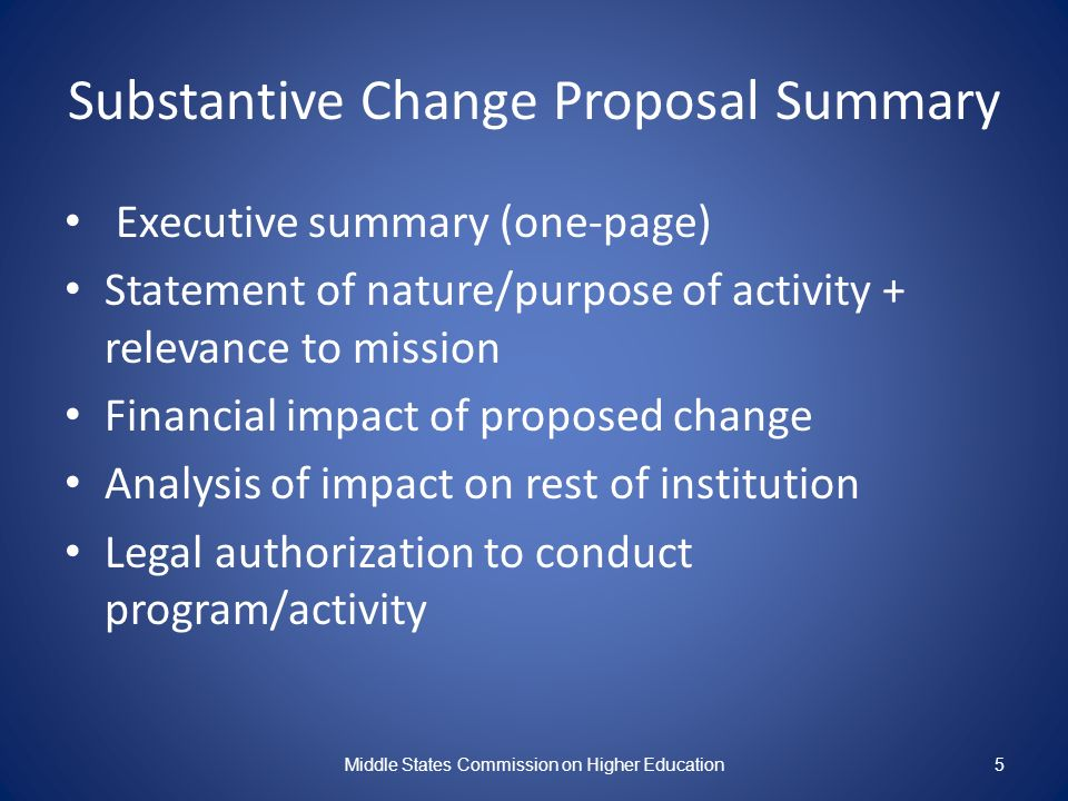 Substantive Change Proposal Summary