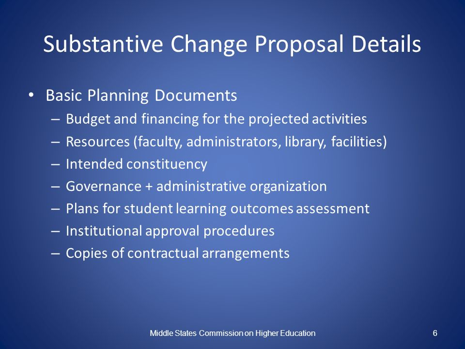 Substantive Change Proposal Details