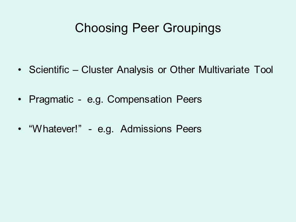 Choosing Peer Groupings