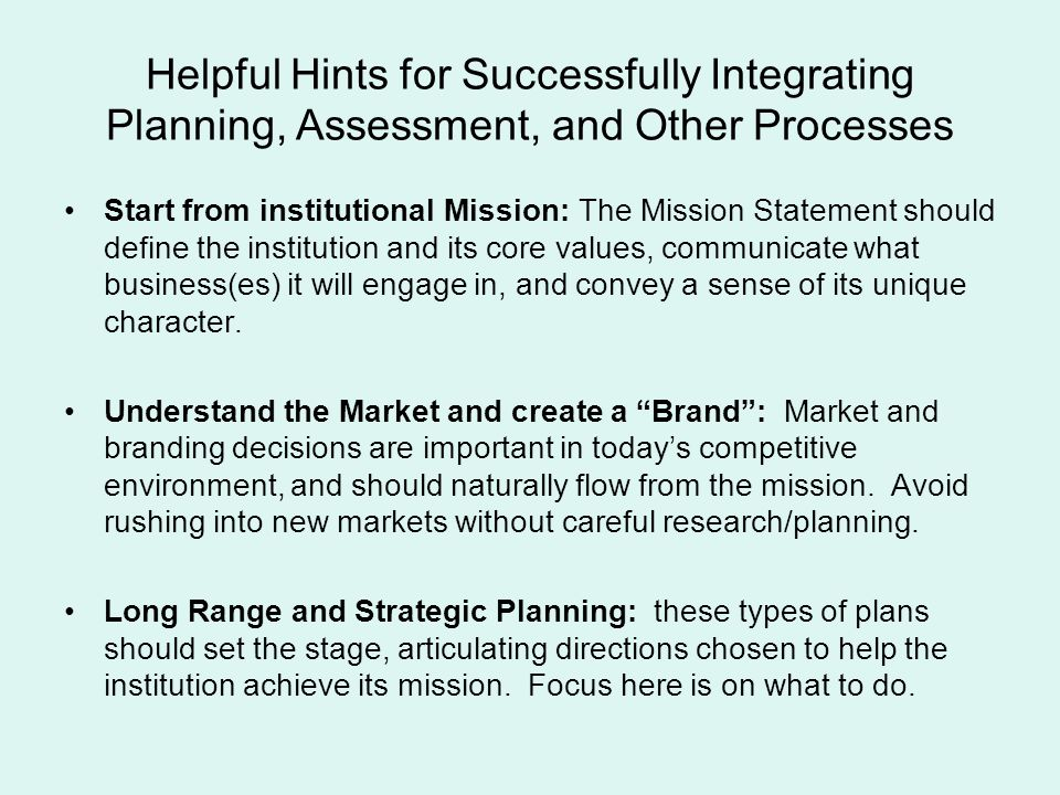 Helpful Hints for Successfully Integrating Planning, Assessment, and Other Processes