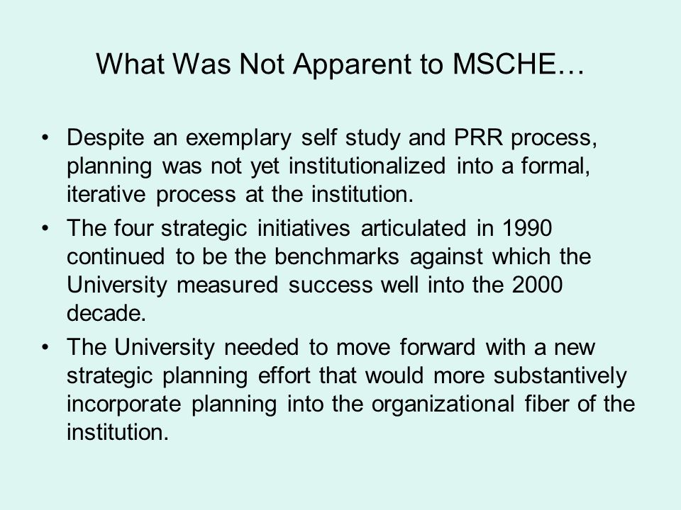 What Was Not Apparent to MSCHE…