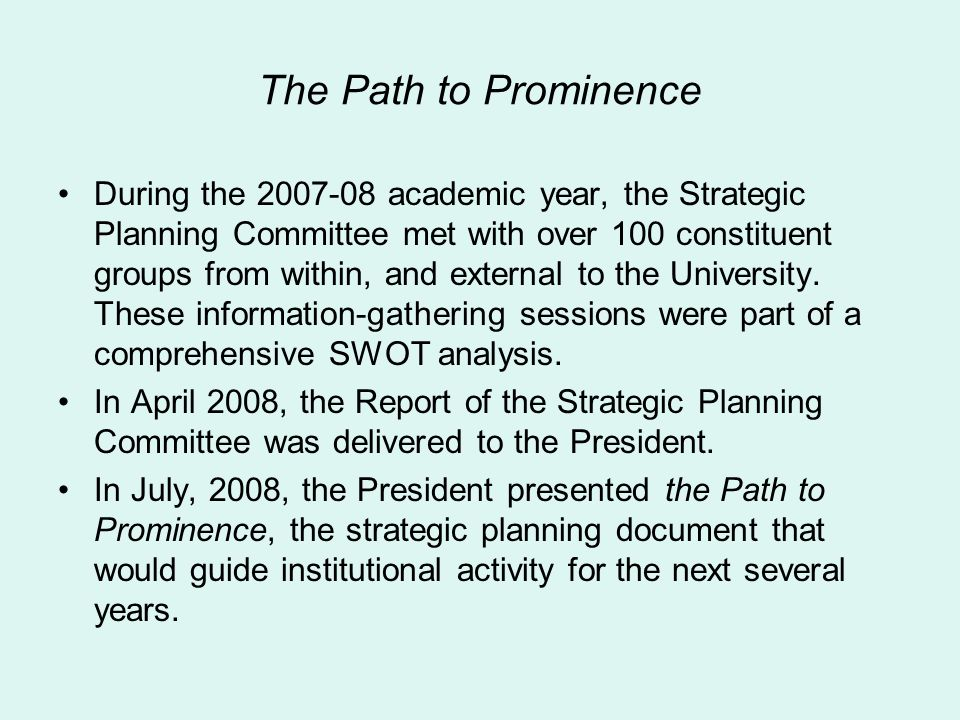 The Path to Prominence