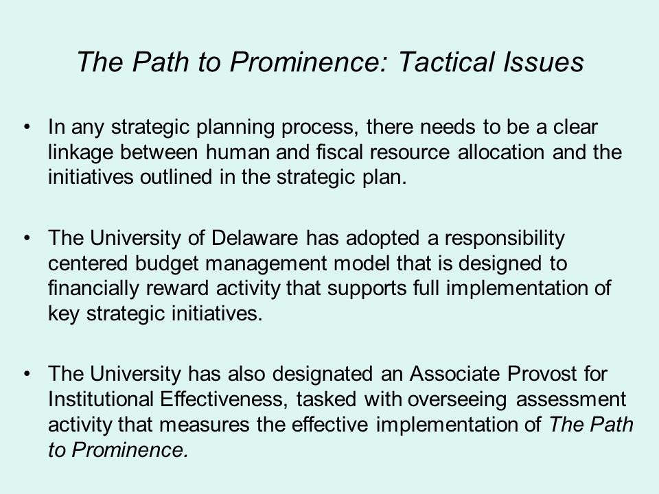 The Path to Prominence: Tactical Issues