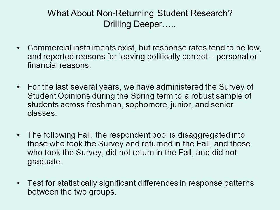 What About Non-Returning Student Research Drilling Deeper…..