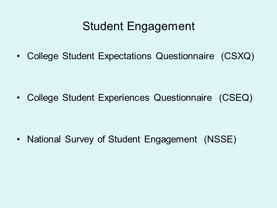 Student Engagement College Student Expectations Questionnaire (CSXQ)