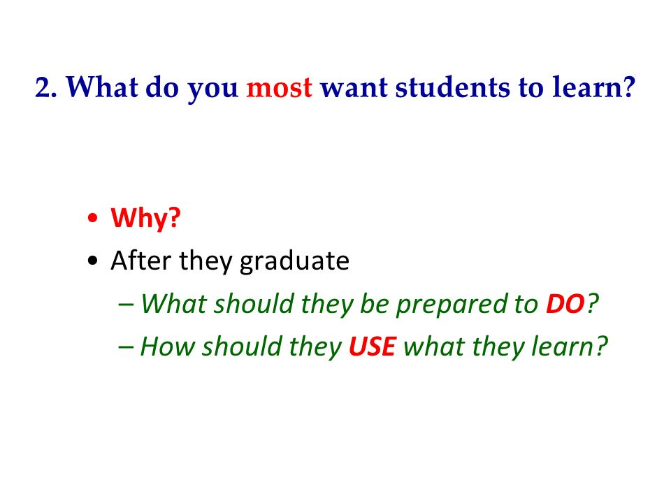 2. What do you most want students to learn