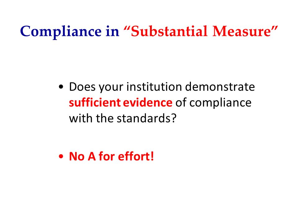 Compliance in Substantial Measure