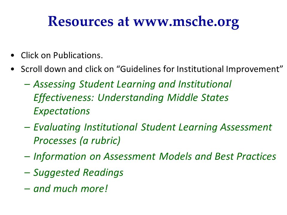 Resources at www.msche.org
