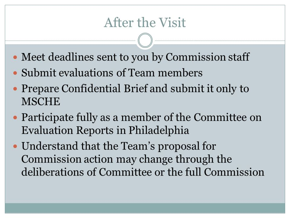 After the Visit Meet deadlines sent to you by Commission staff