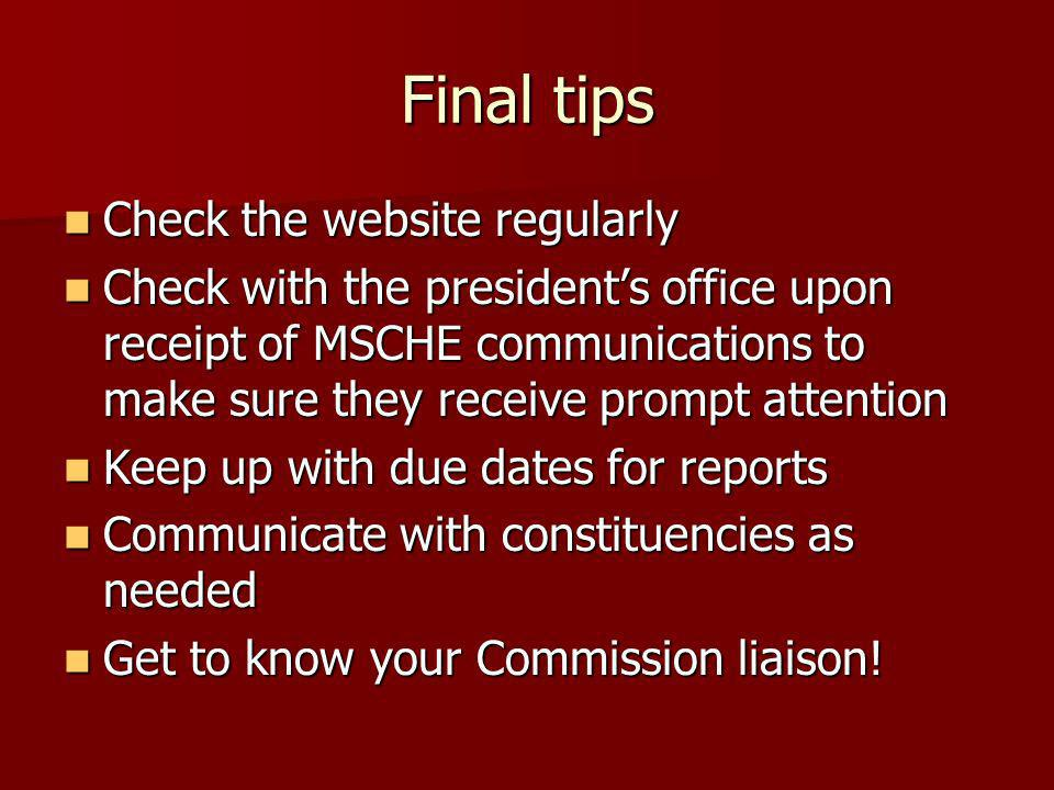 Final tips Check the website regularly