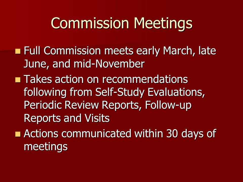 Commission Meetings Full Commission meets early March, late June, and mid-November.
