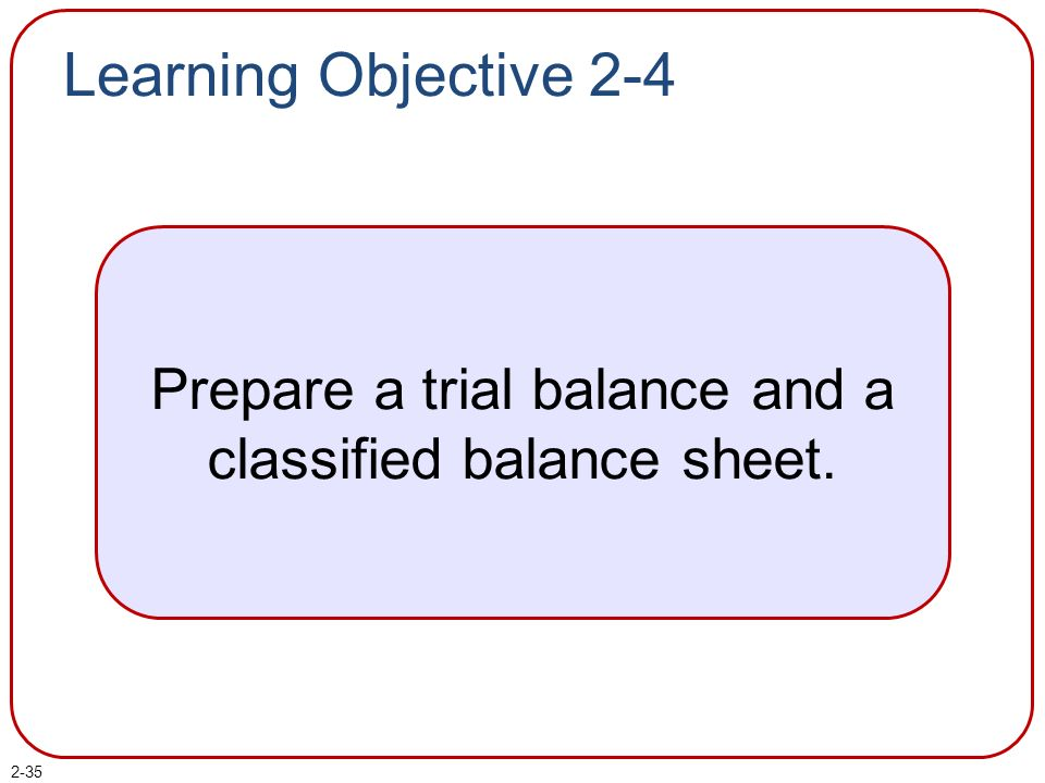 Steps In A Process Worksheets Chapter  The Balance Sheet Powerpoint Author Brandy Mackintosh  2nd Grade Language Worksheets Excel with Trace Words Worksheet Pdf Prepare A Trial Balance And A Classified Balance Sheet Proportional And Nonproportional Relationships Worksheet Word