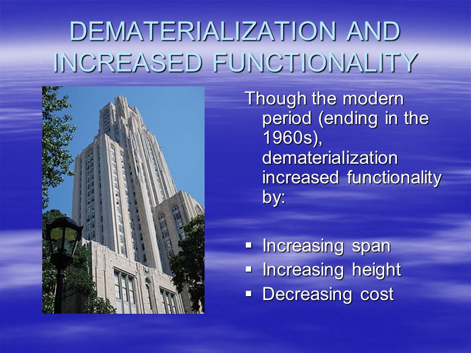 DEMATERIALIZATION AND INCREASED FUNCTIONALITY