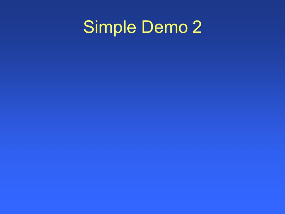 Simple Demo 2